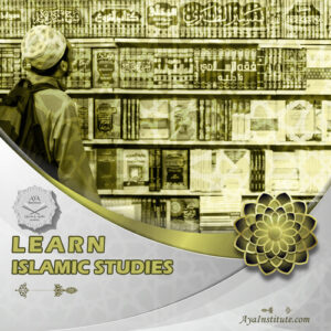 Islamic Studies Course - Aya Institute