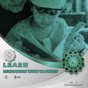 Quran Recitation with Tajweed Course - Aya Institute