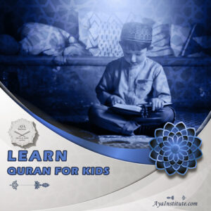 Learn Quran for Kids - Aya Institute