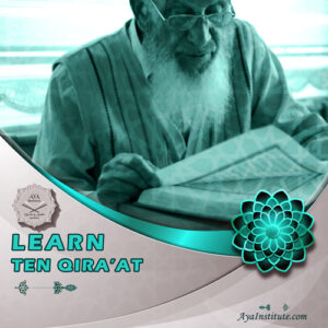 Learn Ten Qira'at - Aya Institute